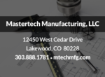 Mastertech Manufacturing, LLC